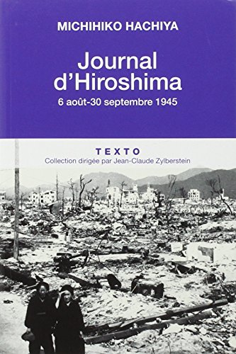 Journal d'Hiroshima : 6 aot-30 septembre 1945