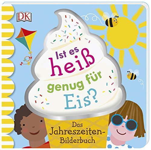ür Eis?: Das Jahreszeiten-Bilderbuch. Pappbilderbuch ab 2 Jahren ()