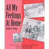 All My Feelings at Home: Ellie's Day (Let's Talk about Feelings) by Susan Levine Friedman (1989-01-02)
