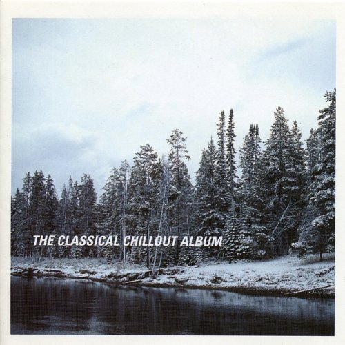 The Classical Chillout Album