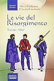 Le vie del Risorgimento