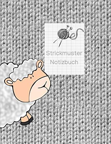 Strickmuster Notizbuch: Blanko Strickbuch für Ihre Strick-Modelle, Strickpapier, Verhältnis 4:5 -