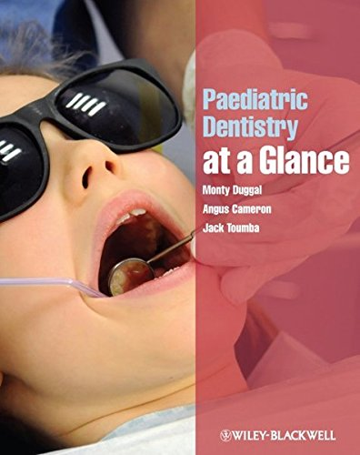 Paediatric Dentistry at a Glance (At a Glance (Dentistry))