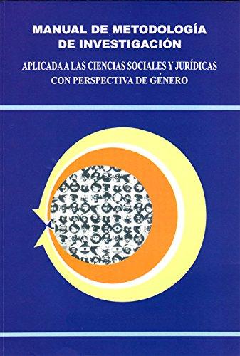 Manual de metodología de investigación aplicada a las ciencias sociales y jurídicas: Perspectiva de género por Irma Nicasio Rodríguez