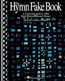 THE HYMN FAKE BOOK C EDITION 996 HYMNS MLC BOOK (Fake Books)