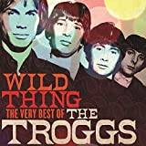 Wild Thing:the Very Best of