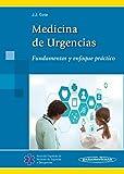 Medicina de Urgencias. Fundamentos y enfoque práctico.