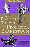 The Peculiar Triumph Of Professor Branestawm: Classic (English Edition)