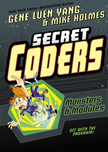 Secret Coders: Monsters & Modules (English Edition)