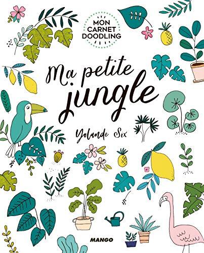 Ma petite jungle