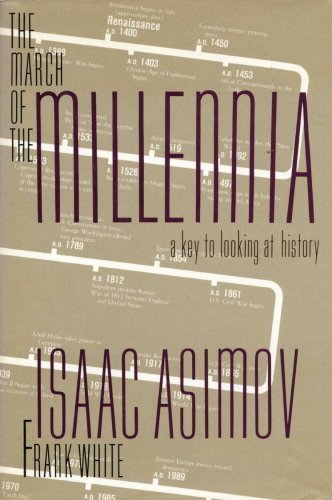 The March of the Millennia: A Key to Looking at History