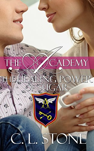 The Healing Power of Sugar: The Ghost Bird Series: #9 (The Academy Ghost Bird Series)