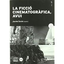 La ficció cinematogràfica, avui (COMUNICACIÓ ACTIVA)