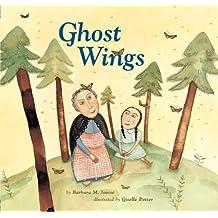 Ghost Wings by Barbara Joosse (2001-03-01)