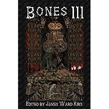 Bones III