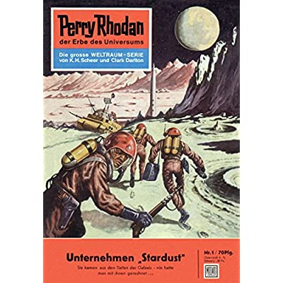 Lorne Cherokee Perry Rhodan 1 Unternehmen Stardust Heftroman