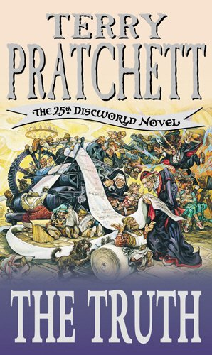 The Truth: (Discworld Novel 25) (Discworld Novels)