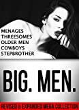 ALPHA MALE: Romance: BIG. MEN. Steamy Romance Fiction Short Stories for Women (Menages, Threesomes, Older Men, Cowboys, Stepbrother Book 1)