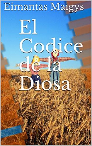 El Codice de la Diosa por Eimantas Maigys