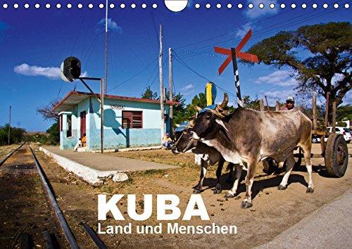 KUBA - Land und Menschen (Wandkalender 2019 DIN A4 quer): Ein Kalender mit wunderschönen Landschaftsaufnahmen von Kuba und Alltagsportraits der ... (Monatskalender, 14 Seiten ) (CALVENDO Orte)