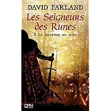 Les Seigneurs des Runes - Tome 2