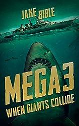 Mega 3: When Giants Collide (Mega Series)