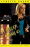 [ A KILLER AMONG US A NOVEL ] By Eason, Lynette ( AUTHOR ) Jul-2011[ Paperback ]