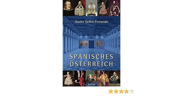 online retailer a7e33 9817e Spanisches Österreich: Amazon.de: Xavier Selles-Ferrando ...