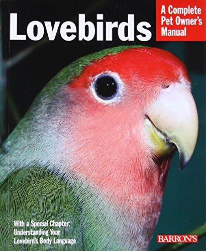 Lovebirds (Complete Pet Owner's Manual) por Mary Gorman