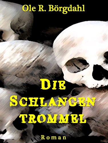 Buchseite und Rezensionen zu 'Die Schlangentrommel' von Ole R. Börgdahl