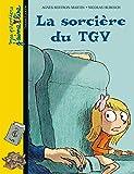 Telecharger Livres La sorciere du TGV (PDF,EPUB,MOBI) gratuits en Francaise