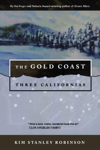 the-gold-coast-three-californias-three-californias-series-reprint-edition-by-robinson-kim-stanley-pu