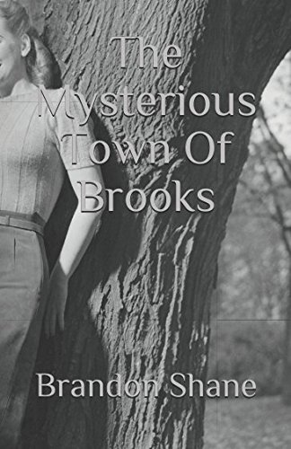The Mysterious Town Of Brooks (Brooks Town)