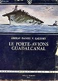 Le porte-avions Guadalcanal