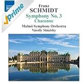 Schmidt: Symphony No. 3 - Chaconne