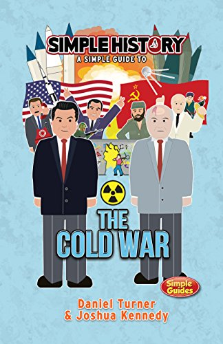 Simple History: The Cold War (English Edition)