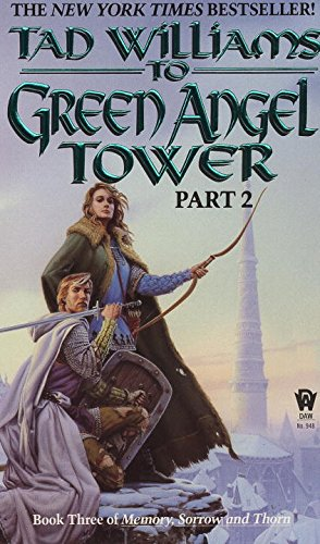 To Green Angel Tower: 2 (Memory, Sorrow & Thorn)