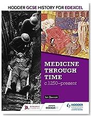 Hodder GCSE History for Edexcel: Medicine Through Time, c1250–Present