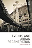 Events and Urban Regeneration: The Strategic Use of Events to Revitalise Cities price comparison at Flipkart, Amazon, Crossword, Uread, Bookadda, Landmark, Homeshop18