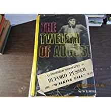 The Twelfth of August; the Story of Buford Pusser