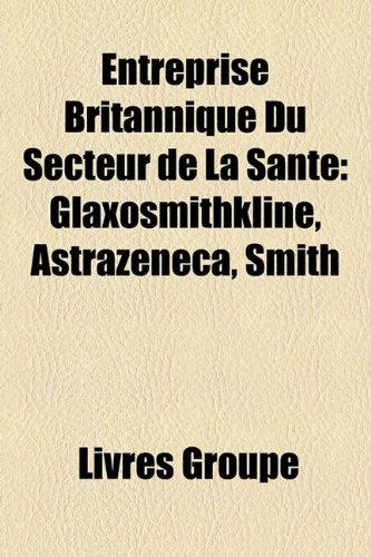 entreprise-britannique-du-secteur-de-la-sant-glaxosmithkline-astrazeneca-smith