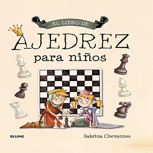 El libro de ajedrez para niños por Sabrina Chevannes