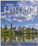 Reise durch RUSSLAND - Ein Bildband mit über 200 Bildern auf 140 Seiten - STÜRTZ Verlag - Bernd Klaube