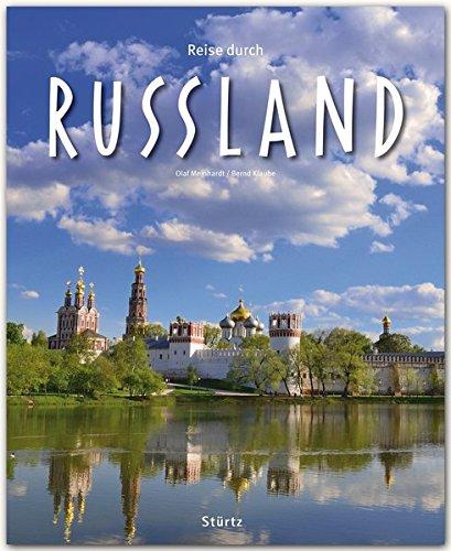 Reise durch RUSSLAND - Ein Bildband mit über 200 Bildern auf 140 Seiten - STÜRTZ Verlag