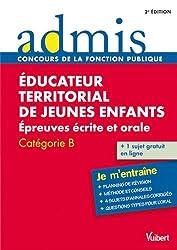 Concours Educateur territorial de jeunes enfants, Épreuves écrites et orale, Catégorie B, Admis Je m entraîne