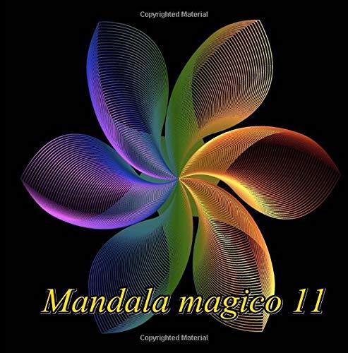 Mandala magico 11: libro para colorear para adultos: Volume 11