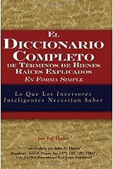 El Diccionario completo de Términos Inmobiliarios explicarse simplemente: ¿Qué inversores inteligentes deben saber (English Edition) Versión Kindle