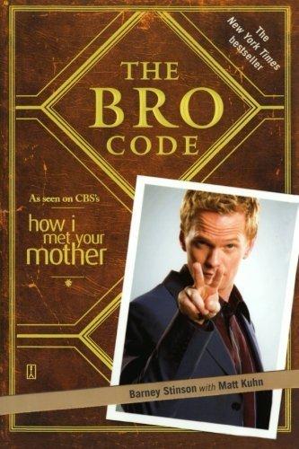 The Bro Code by Barney Stinson, Matt Kuhn (2008) Paperback