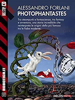 Photophantastes (Robotica.it) di [Alessandro Forlani]