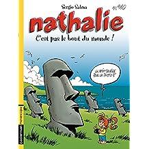 Nathalie (Tome 8) - C'est pas le bout du monde!